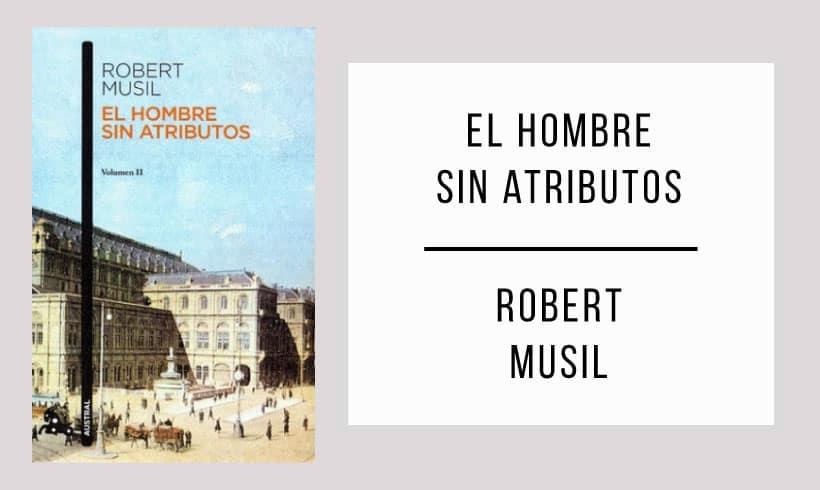 El-hombre-sin-atributos-autor-Robert-Musil