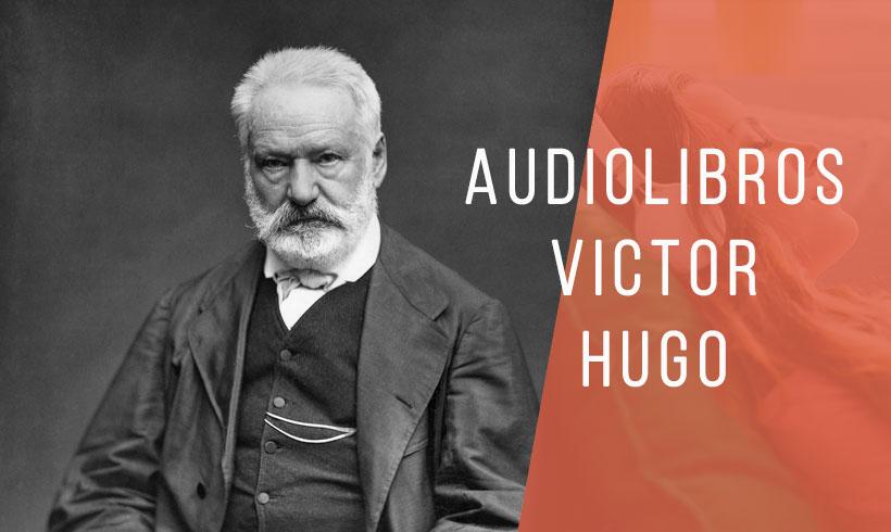 Audiolibros-Victor-hugo