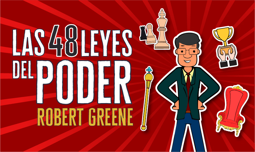 Las 48 Leyes del Poder por Robert Greene